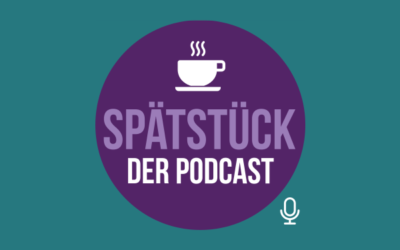 SpätStück- Der Podcast